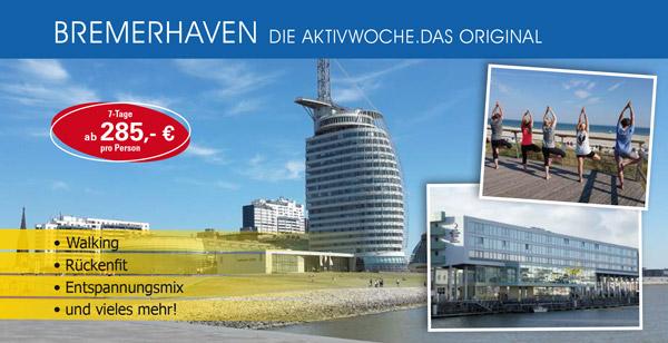 Die Aktivwoche - neuer Ort Bremerhaven