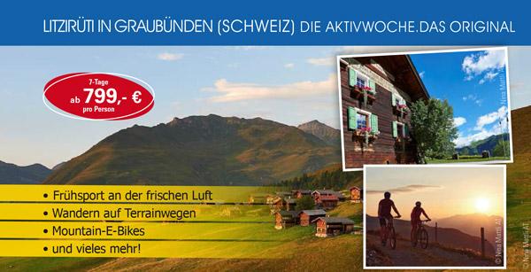Die Aktivwoche - neuer Ort Litzirüti Schweiz